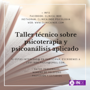 TALLER TÉCNICO SOBRE PSICOANÁLISIS Y PSICOTERAPIA